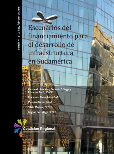 Escenarios del financiamiento para el desarrollo de infraestructura en Sudamérica